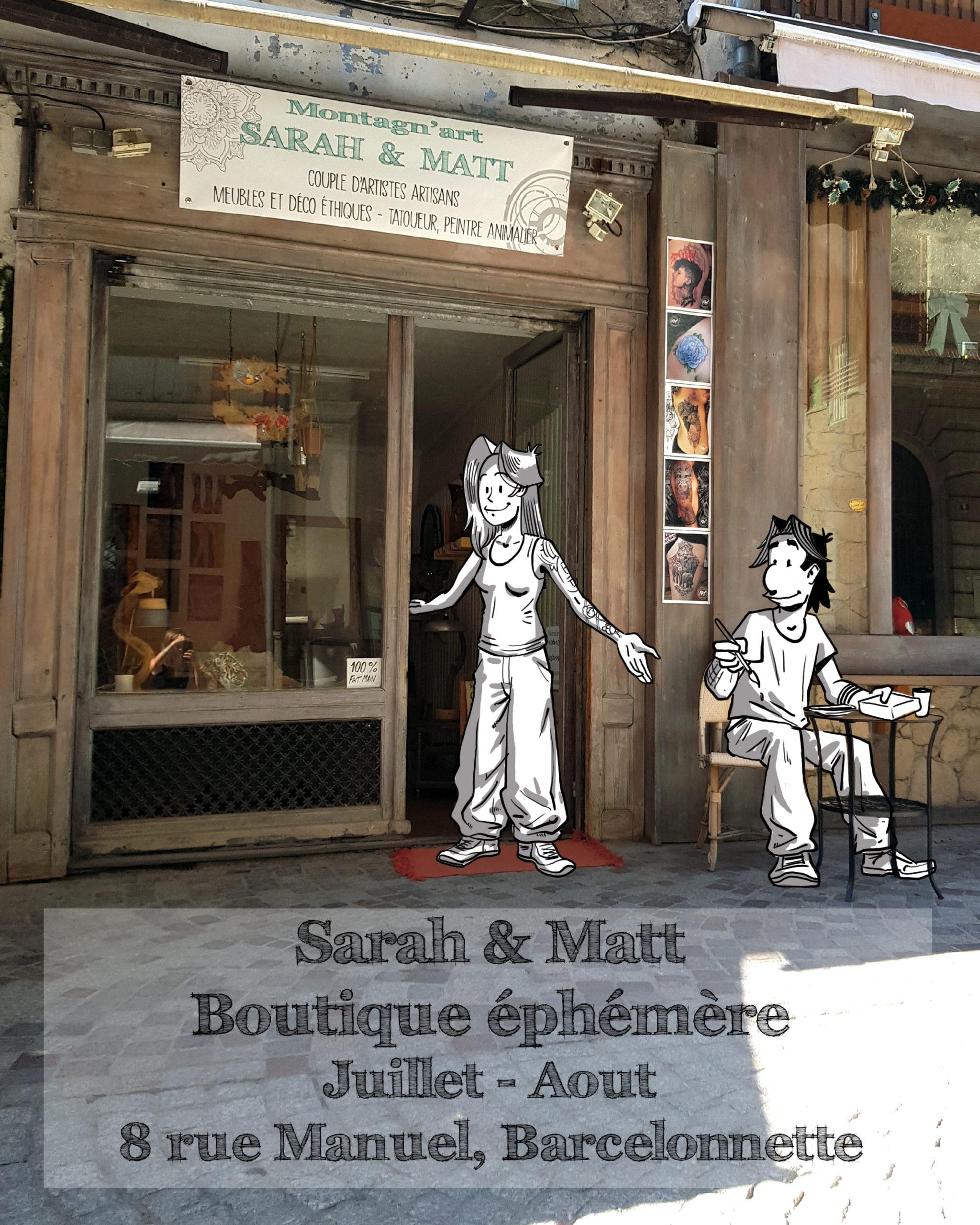 Ouverture de notre boutique éphémère «Matt et Sarah Montagn'art» juillet, août 2020.